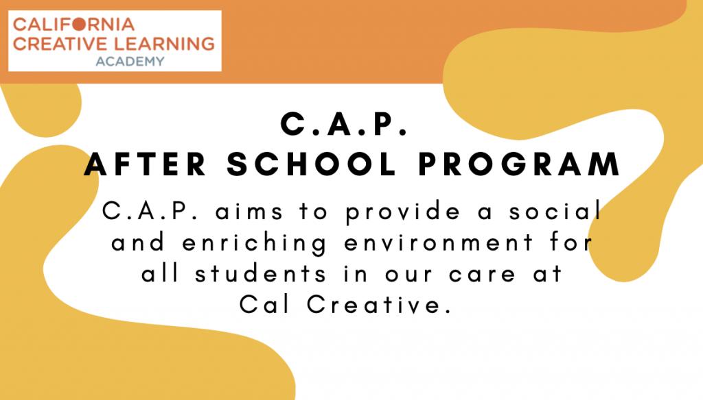 C.A.P. After school program graphic.